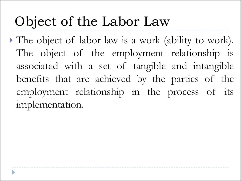 Object of the Labor Law