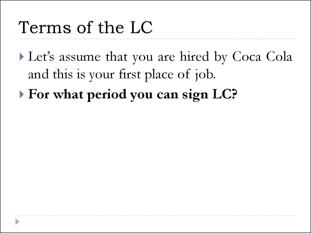 Terms of the LC