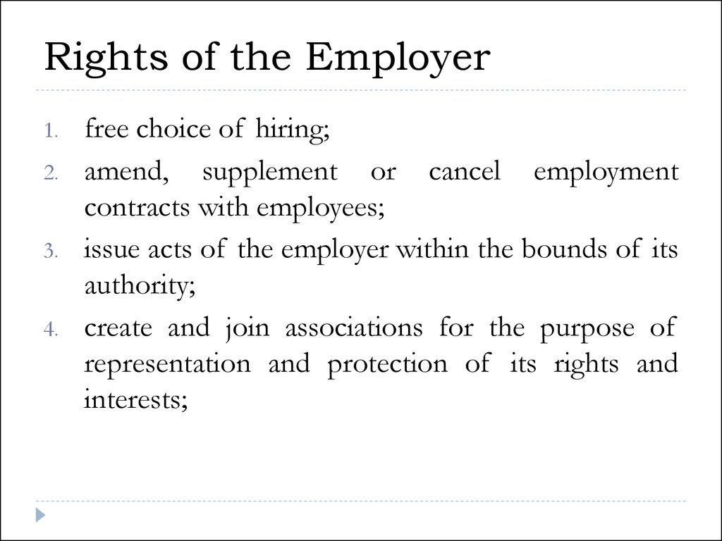 Rights of the Employer