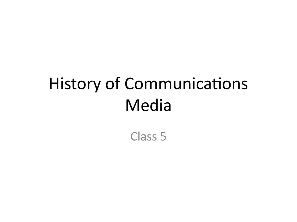 History of Communications Media