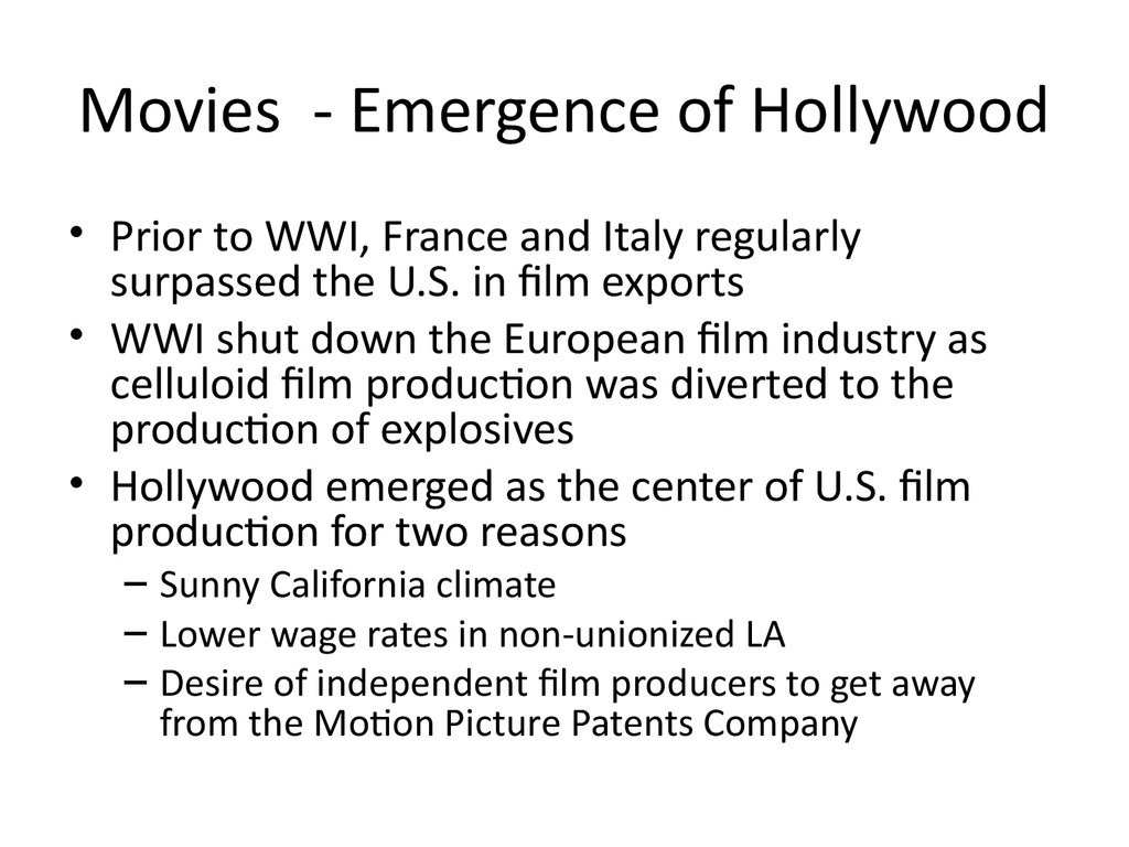 Movies - Emergence of Hollywood