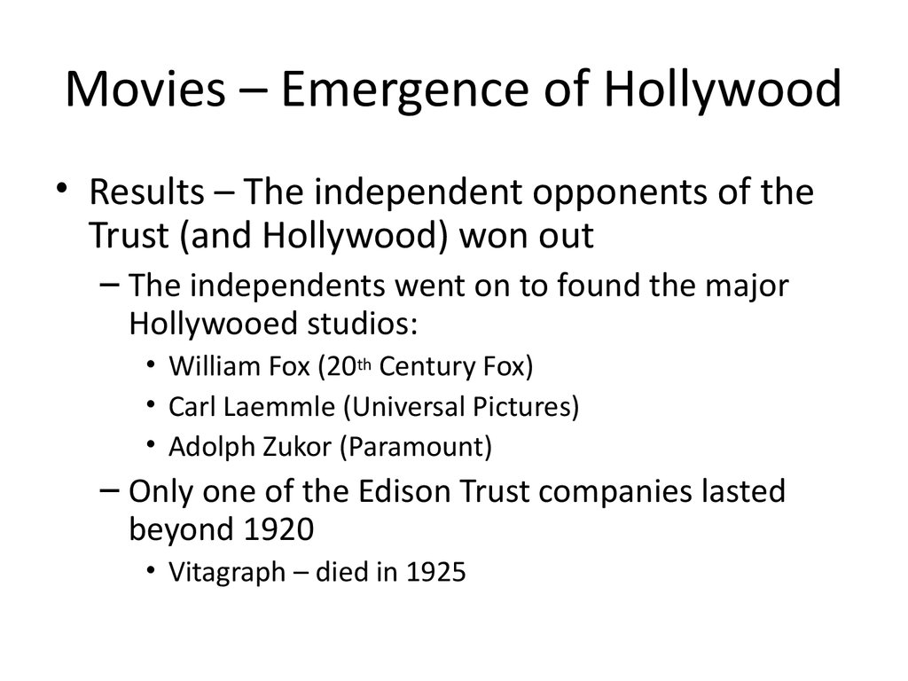 Movies – Emergence of Hollywood