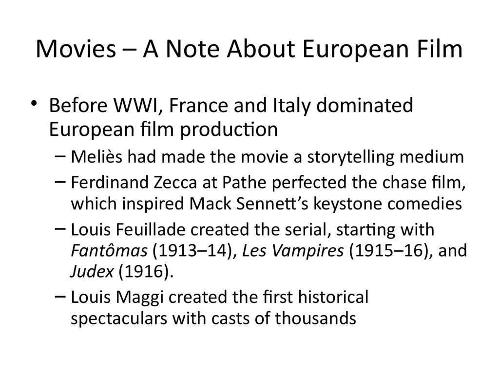 Movies – A Note About European Film