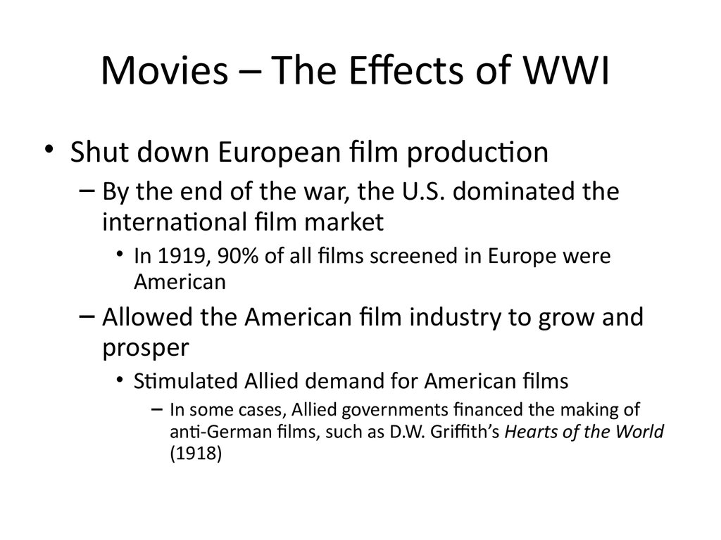 Movies – The Effects of WWI