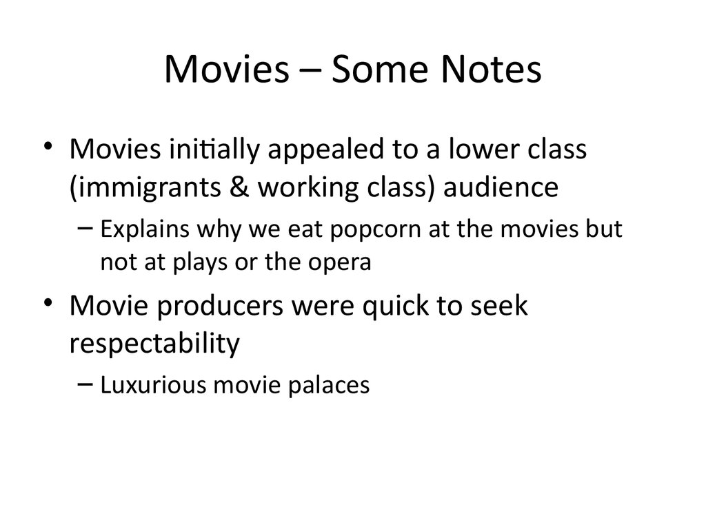 Movies – Some Notes