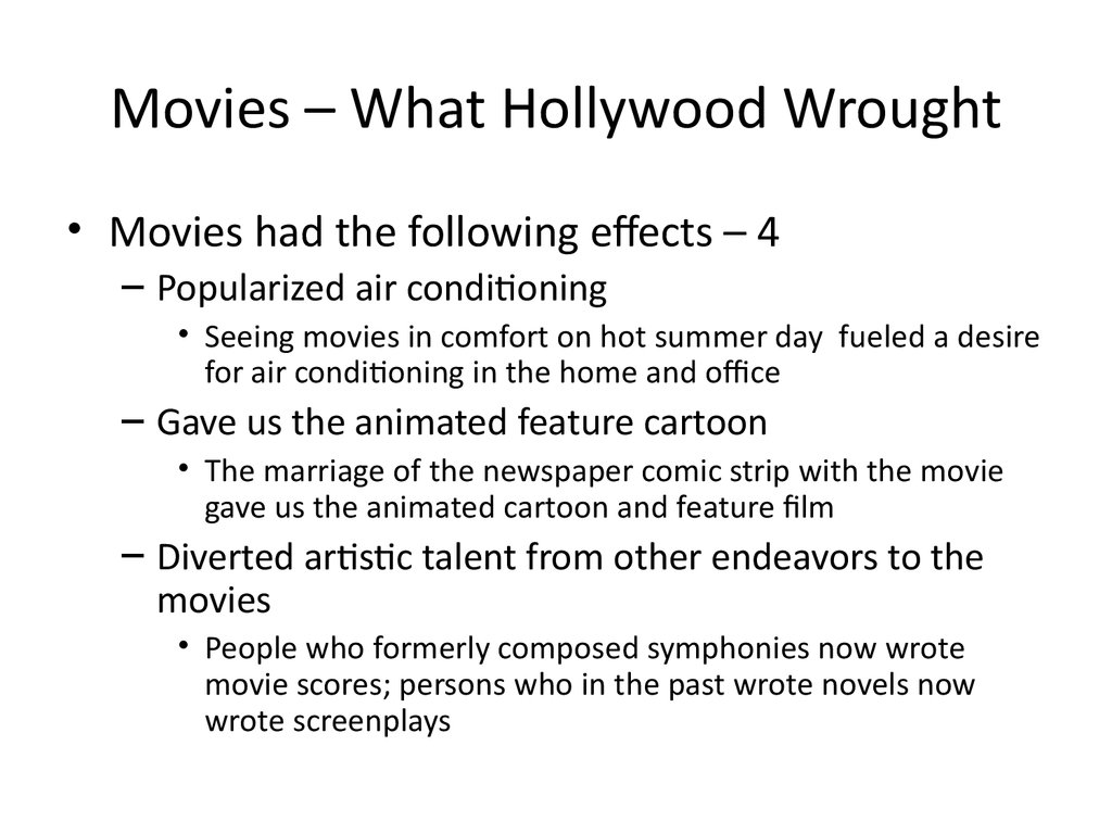 Movies – What Hollywood Wrought