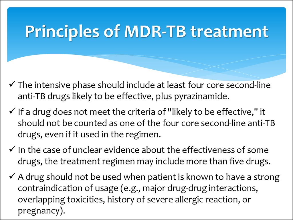 Principles of MDR-TB treatment