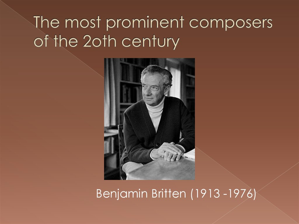 The most prominent composers of the 2oth century