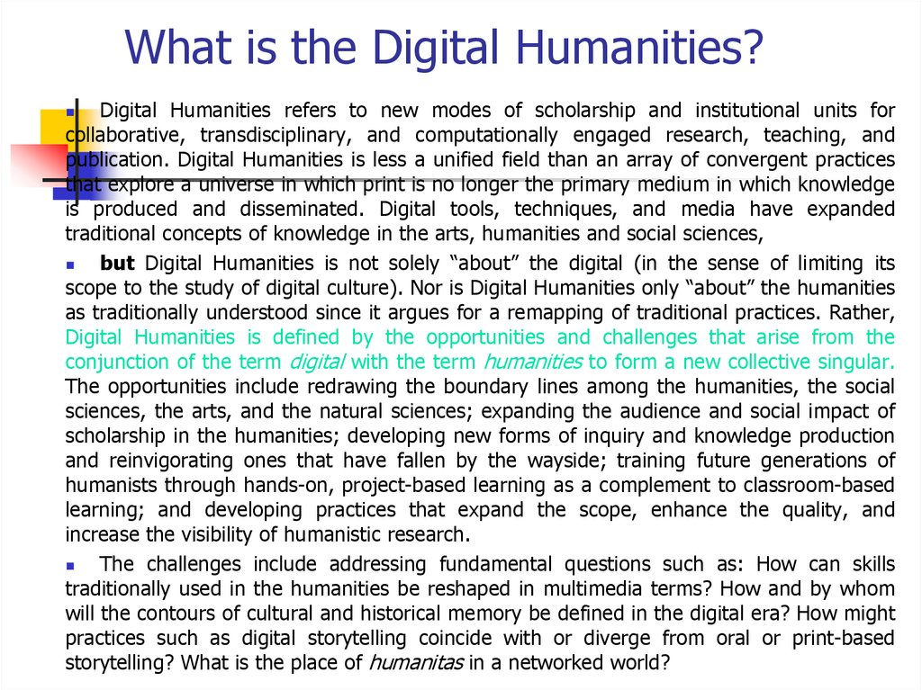 What is the Digital Humanities?