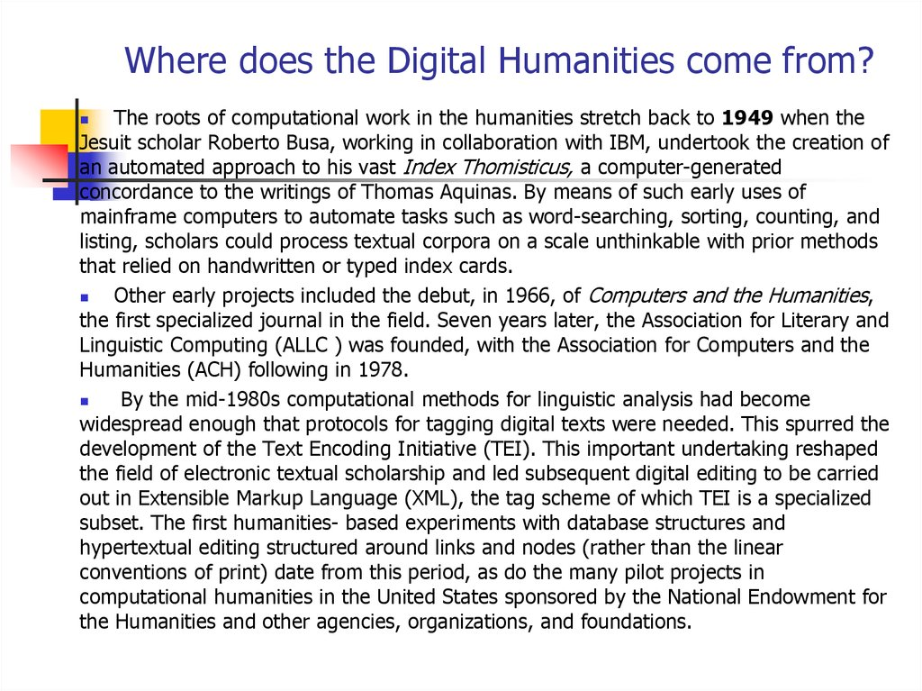 Where does the Digital Humanities come from?