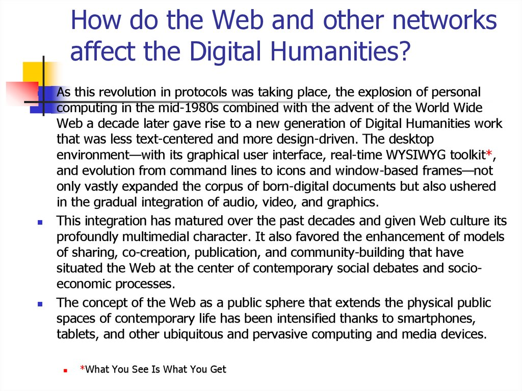 How do the Web and other networks affect the Digital Humanities?