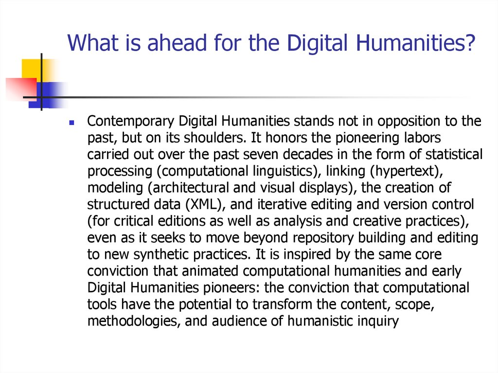 What is ahead for the Digital Humanities?