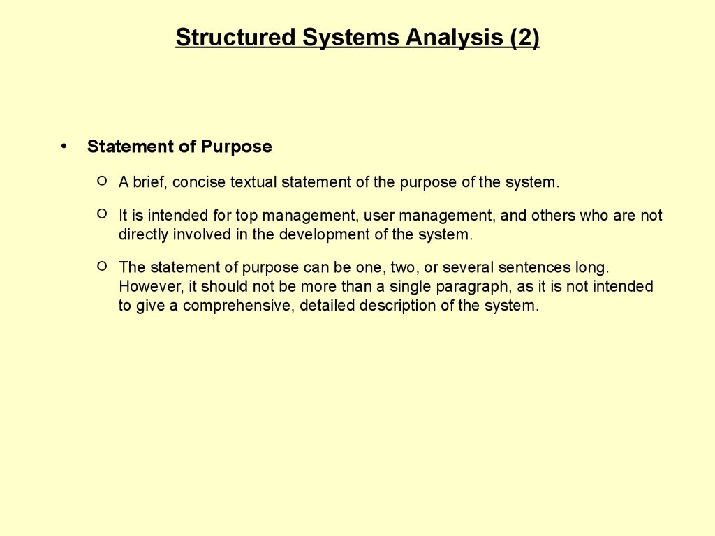 Informal Specifications  Structured Systems Analysis