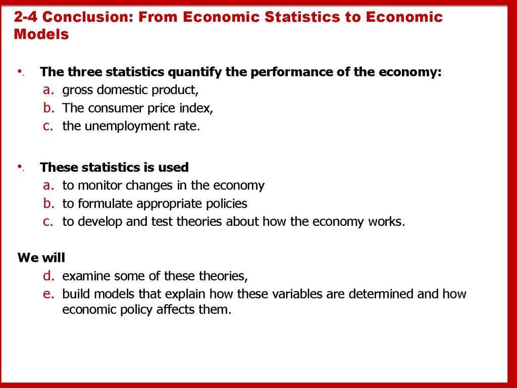 2-4 Conclusion: From Economic Statistics to Economic Models