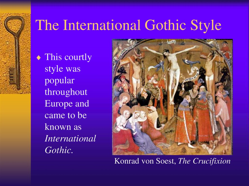 The International Gothic Style