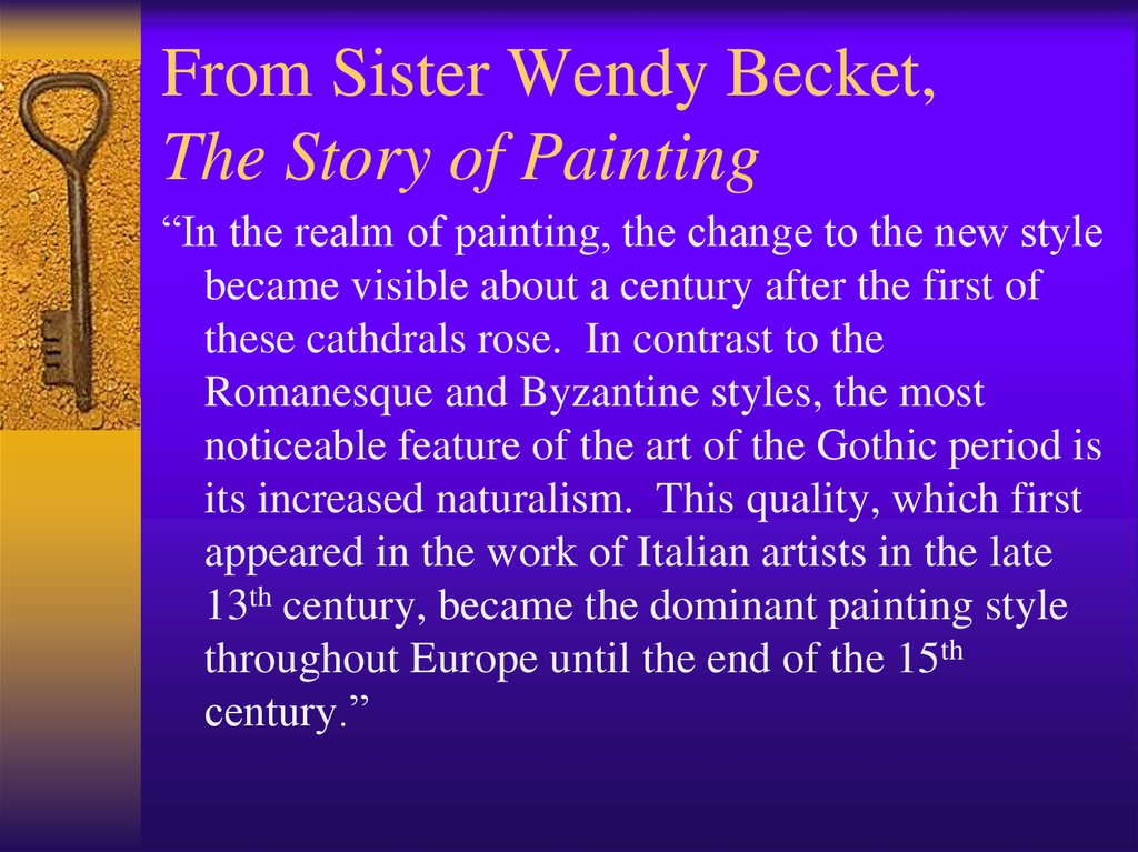 From Sister Wendy Becket, The Story of Painting