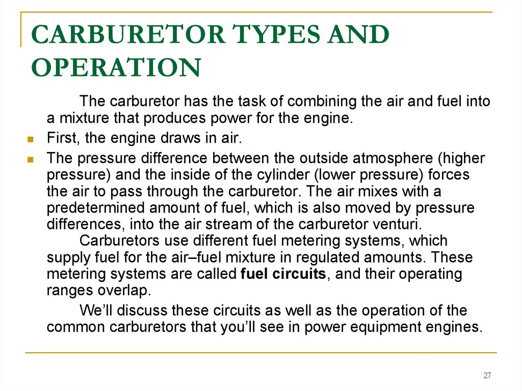 CARBURETOR TYPES AND OPERATION