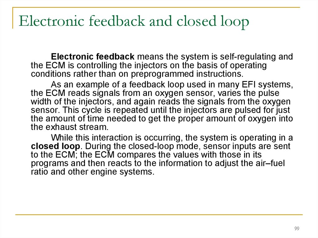 Electronic feedback and closed loop