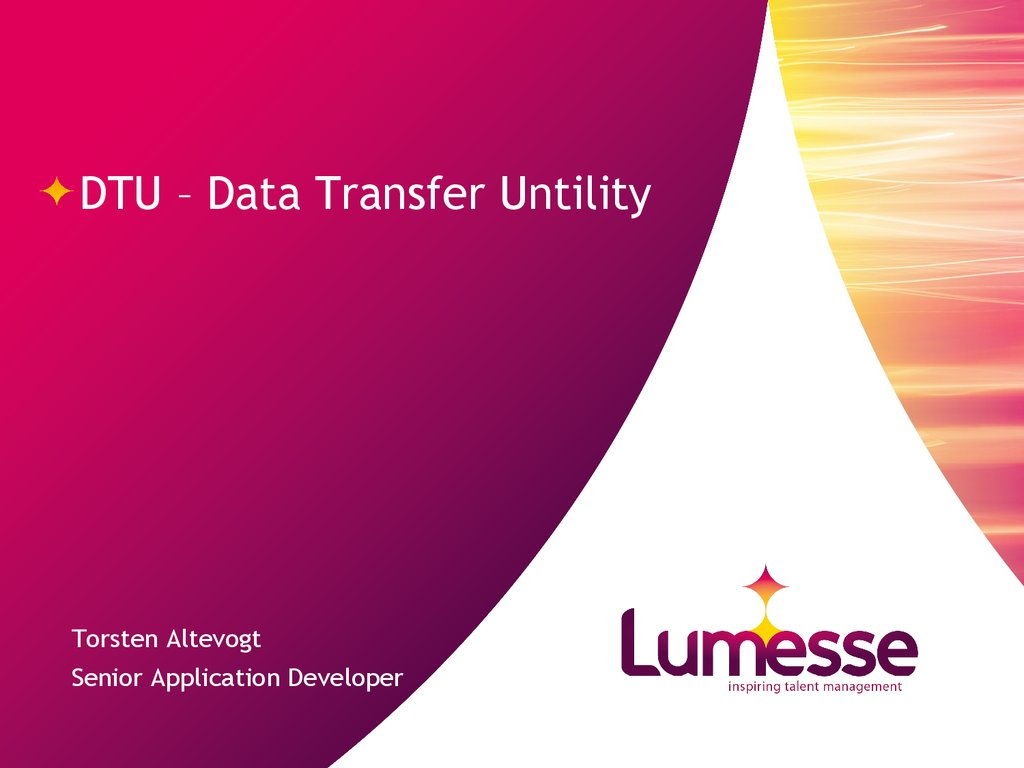 DTU – Data Transfer Untility