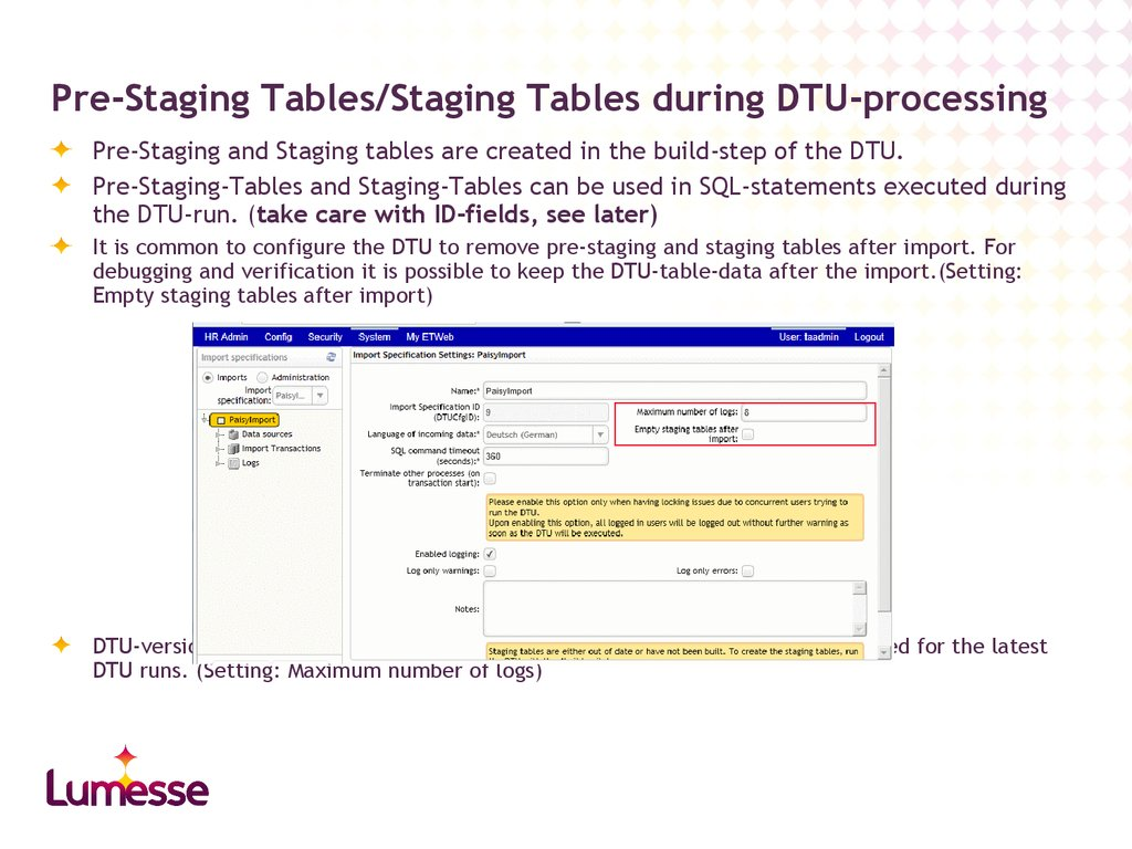 Pre-Staging Tables/Staging Tables during DTU-processing