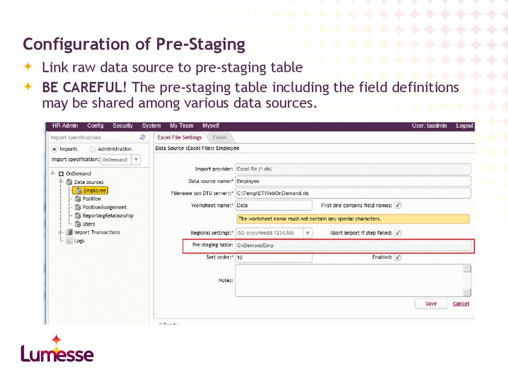 Configuration of Pre-Staging