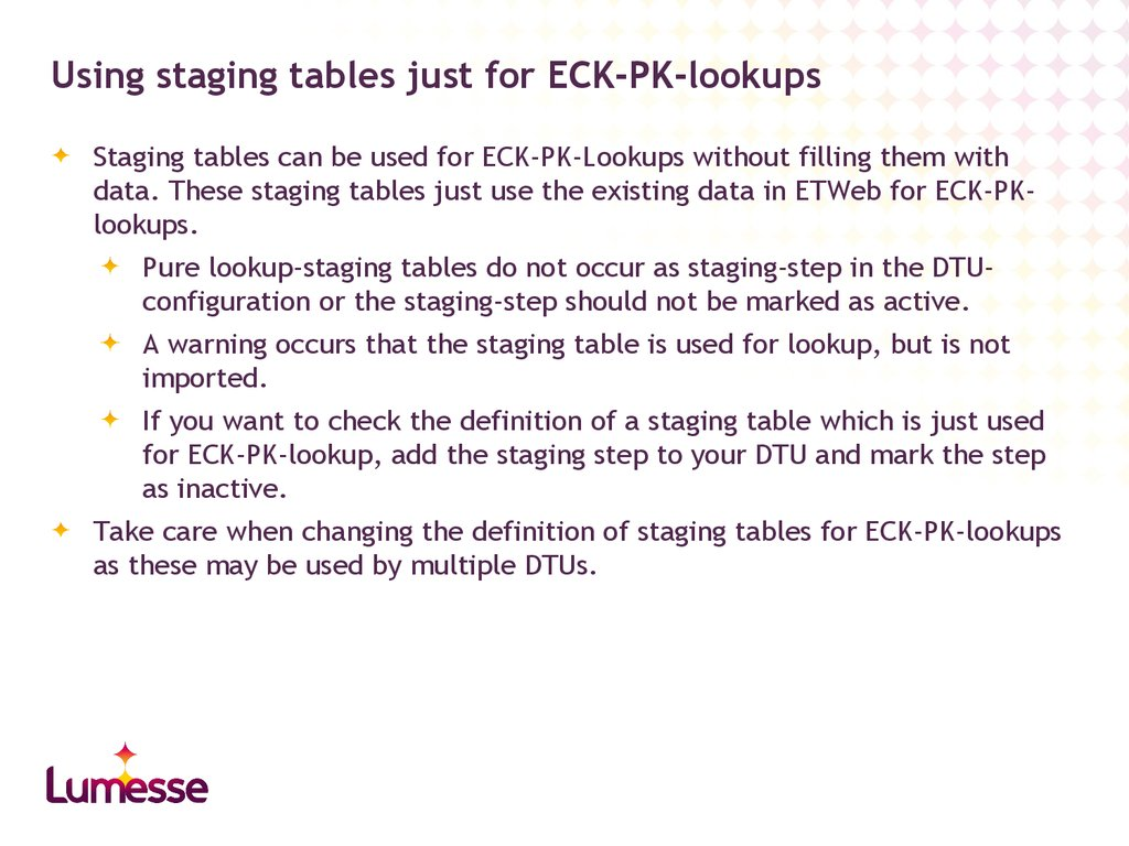 Using staging tables just for ECK-PK-lookups
