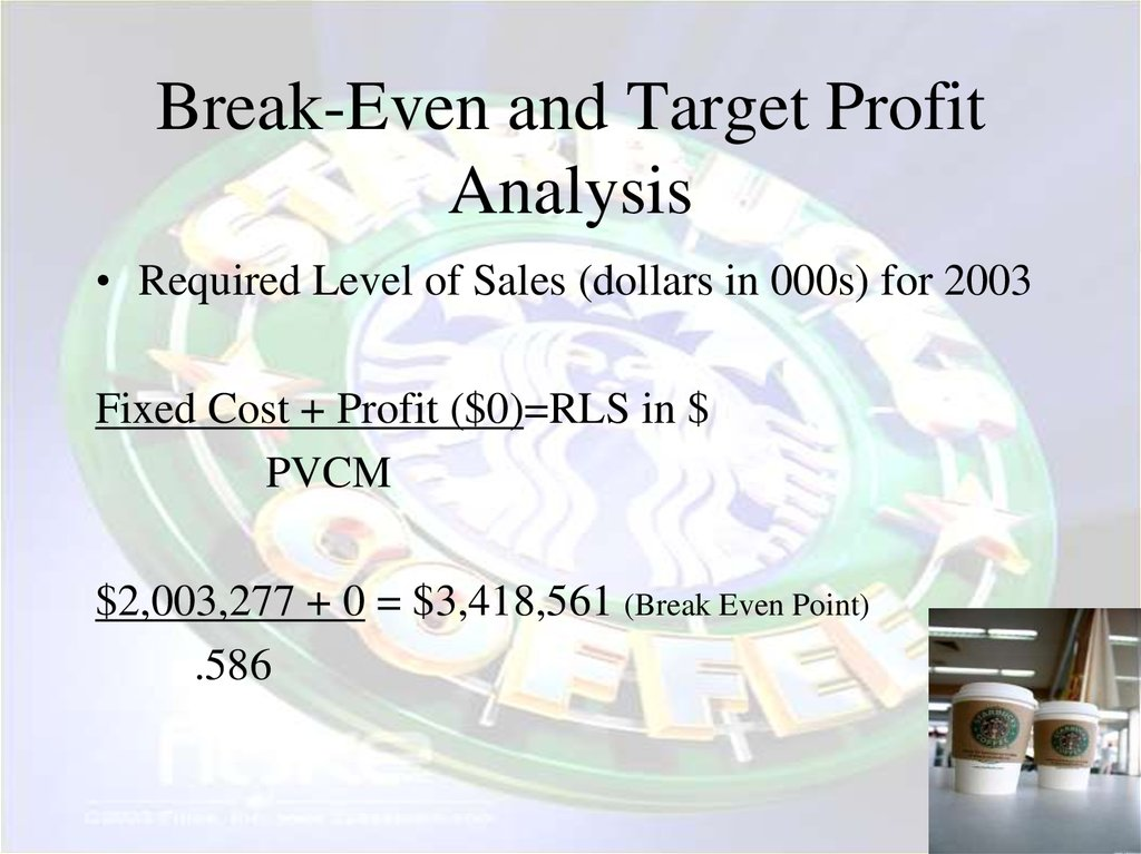 Break-Even and Target Profit Analysis