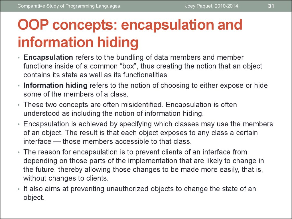 OOP concepts: encapsulation and information hiding