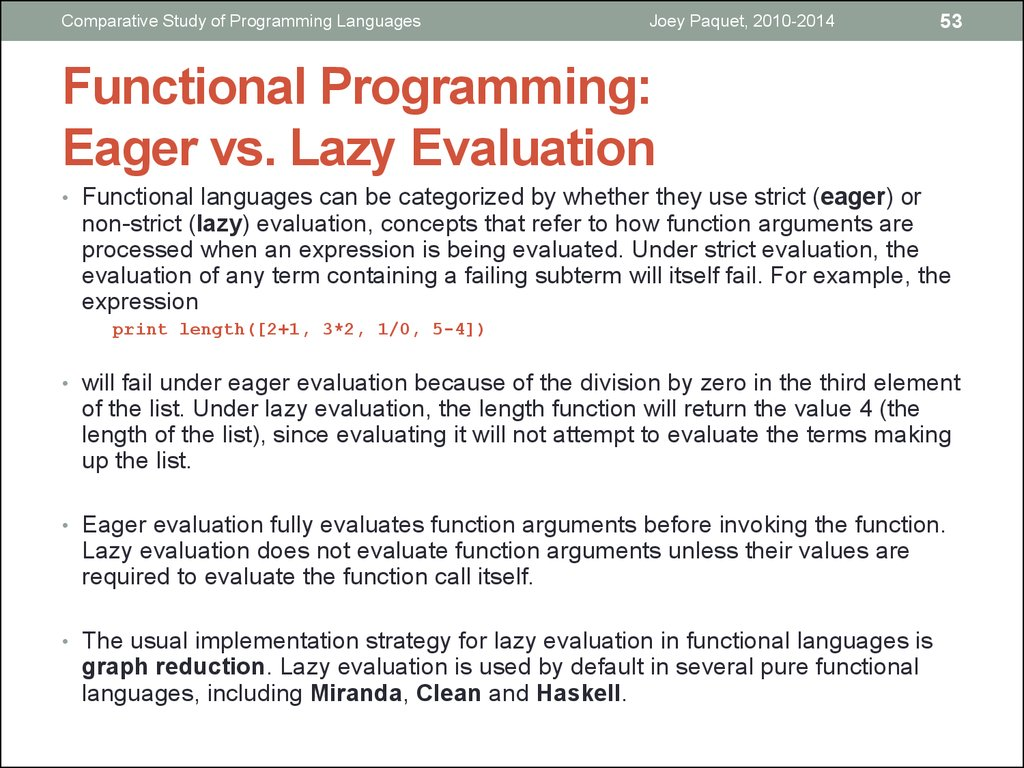 Functional Programming: Eager vs. Lazy Evaluation