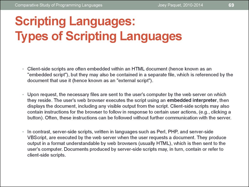 compare and contrast 3 scripting languages Comparing server-side web languages object oriented multi-purpose scripting language how do perl and php compare with respect to these categories.