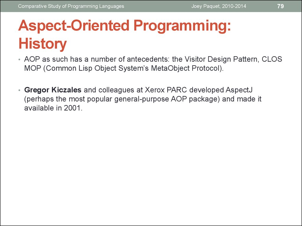 Aspect-Oriented Programming: History