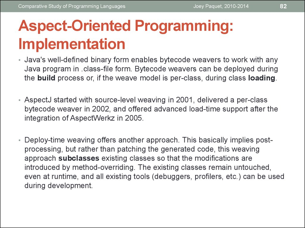 Aspect-Oriented Programming: Implementation
