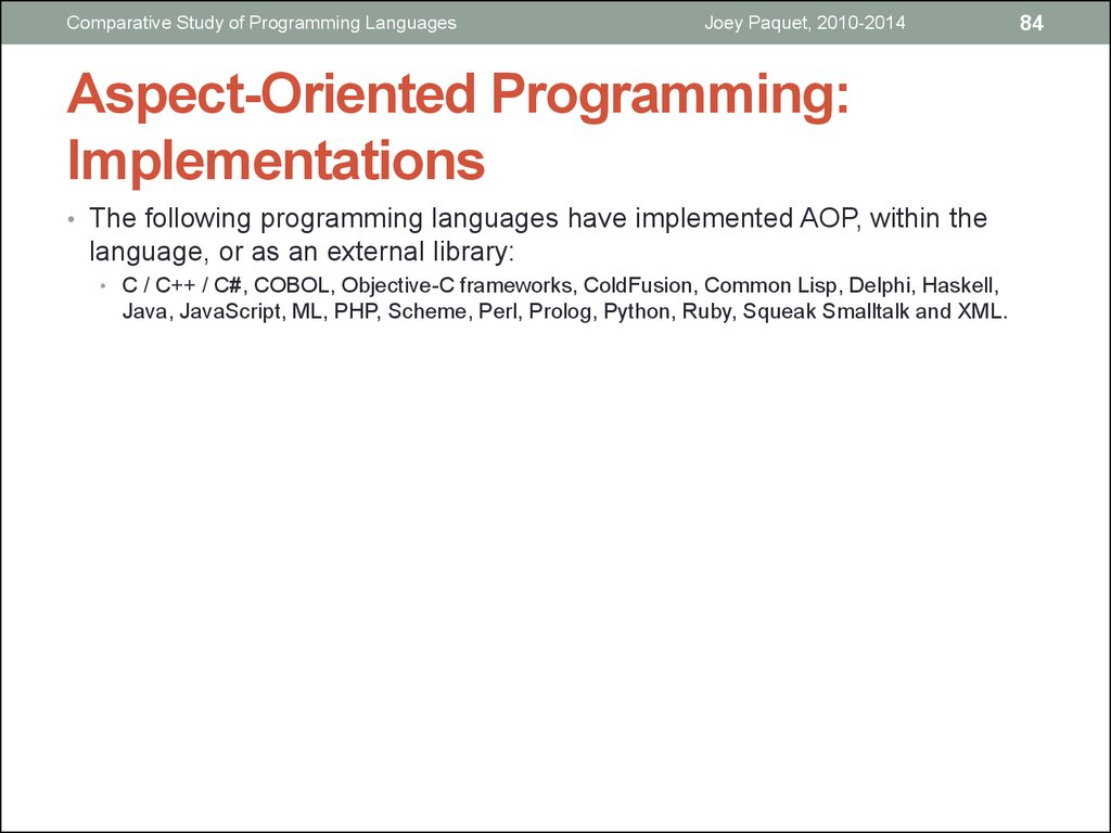 Aspect-Oriented Programming: Implementations