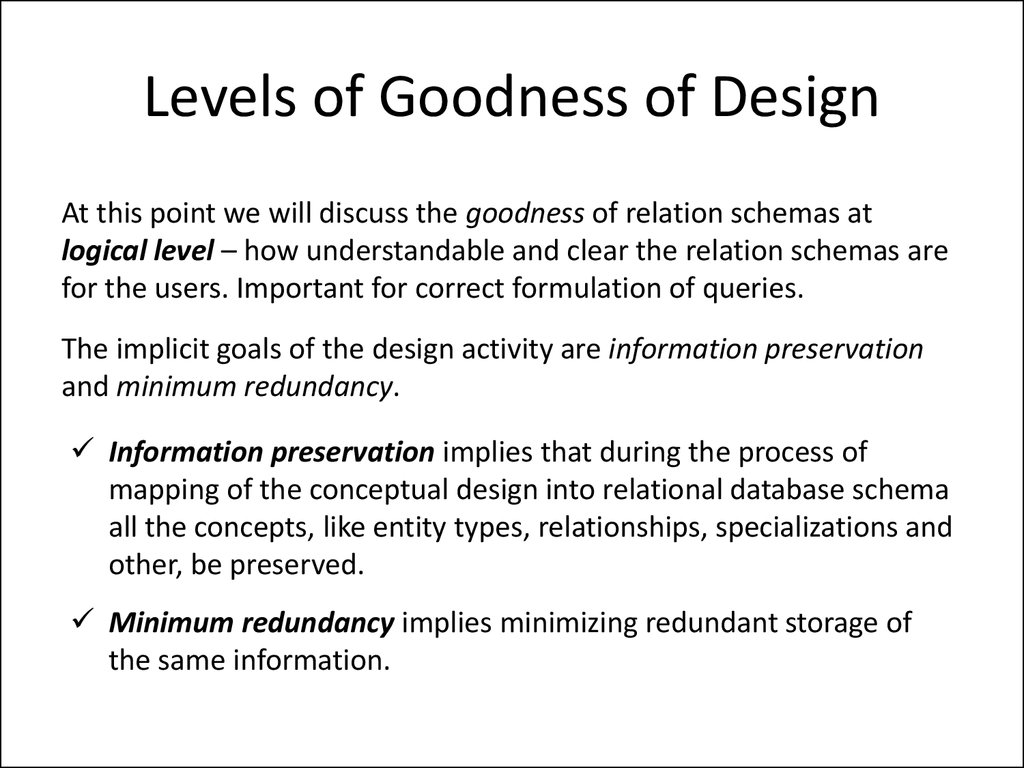 Levels of Goodness of Design