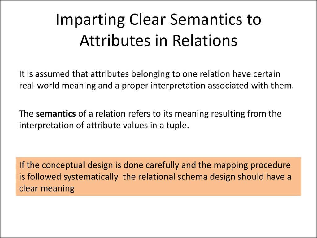 Imparting Clear Semantics to Attributes in Relations