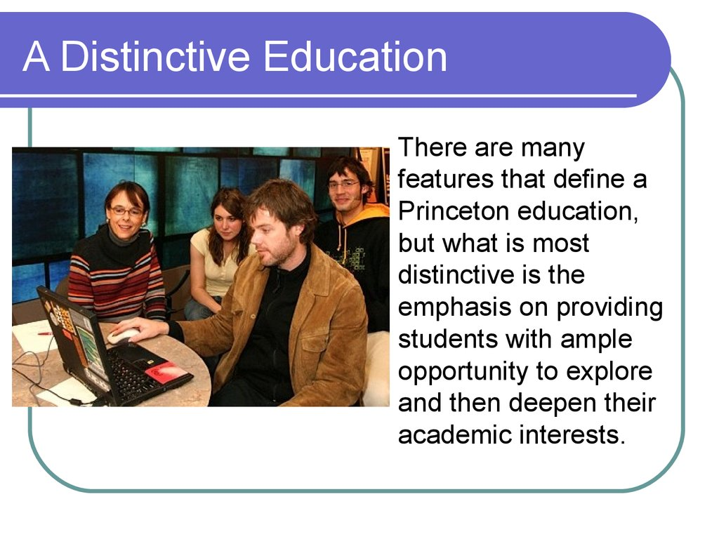 A Distinctive Education