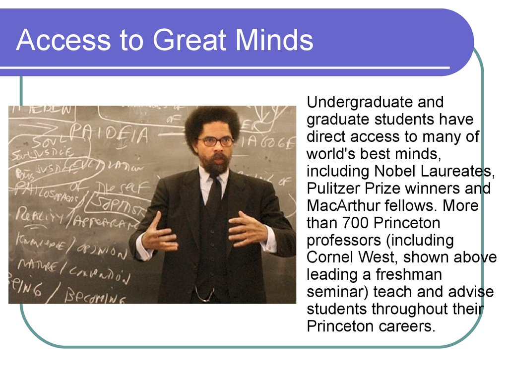 Access to Great Minds