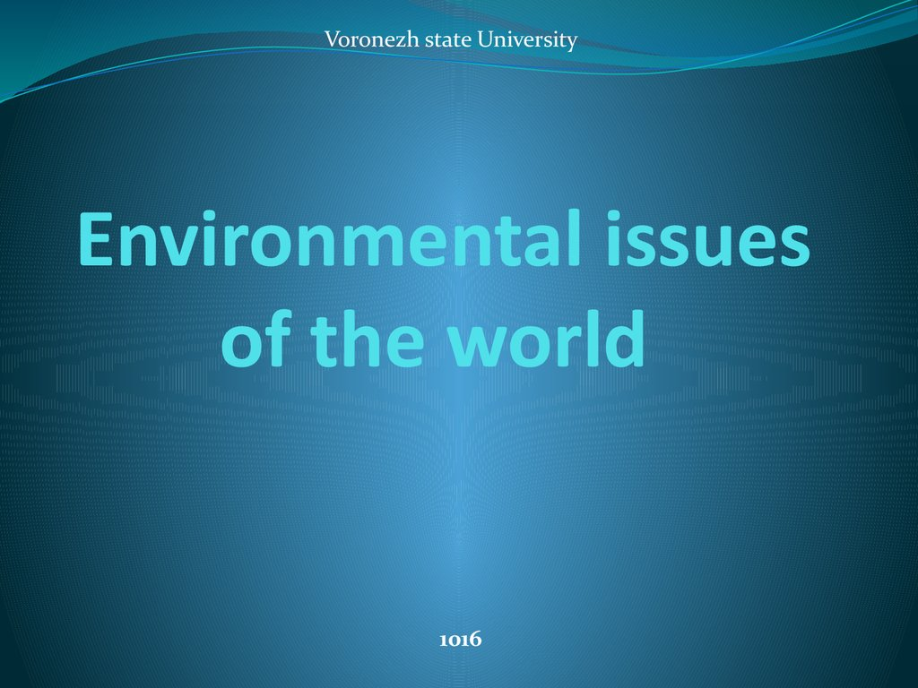 Environmental issues of the world