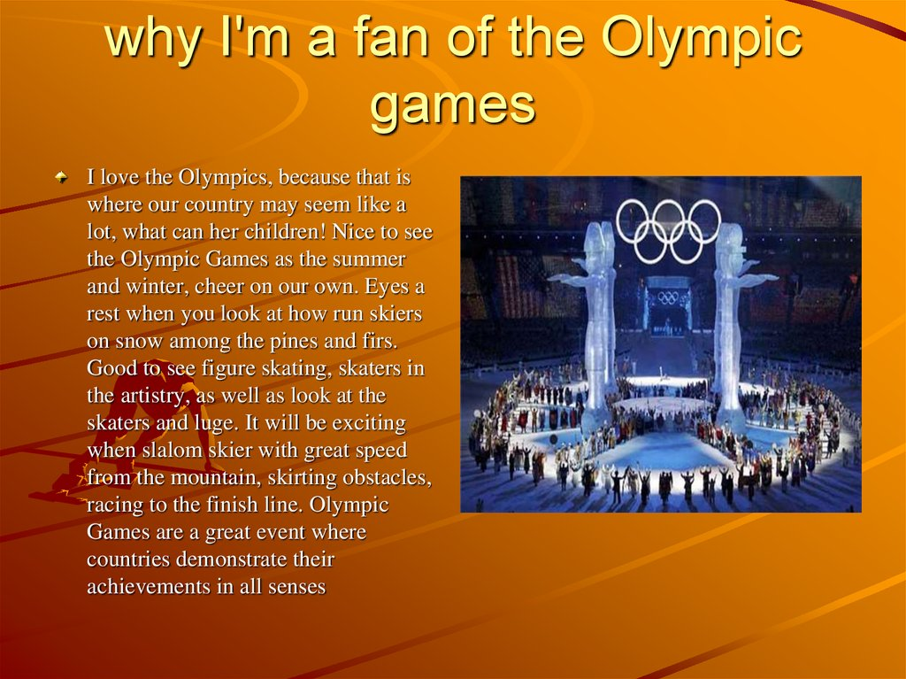 why I'm a fan of the Olympic games