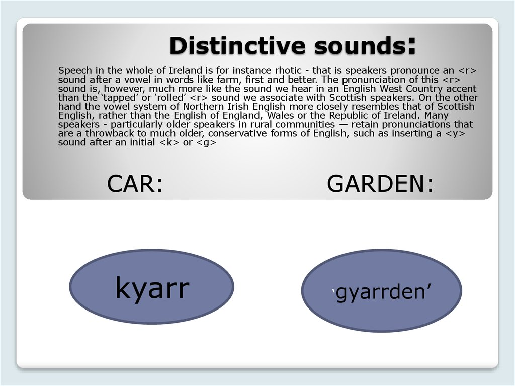 Distinctive sounds: