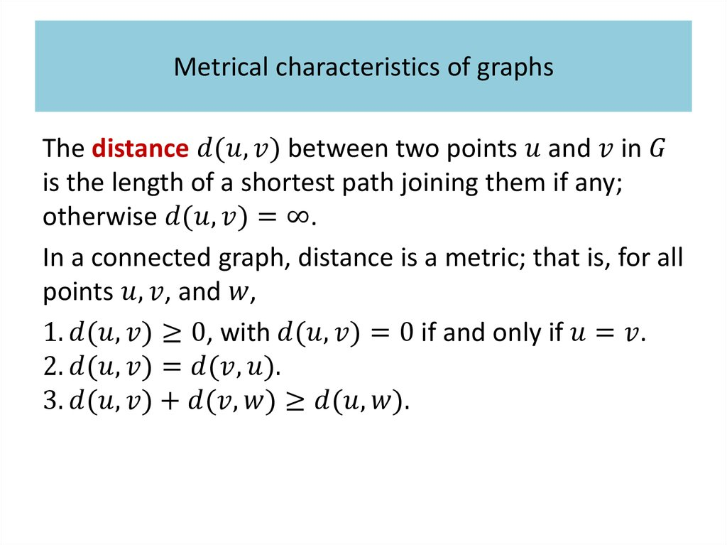 Metrical characteristics of graphs