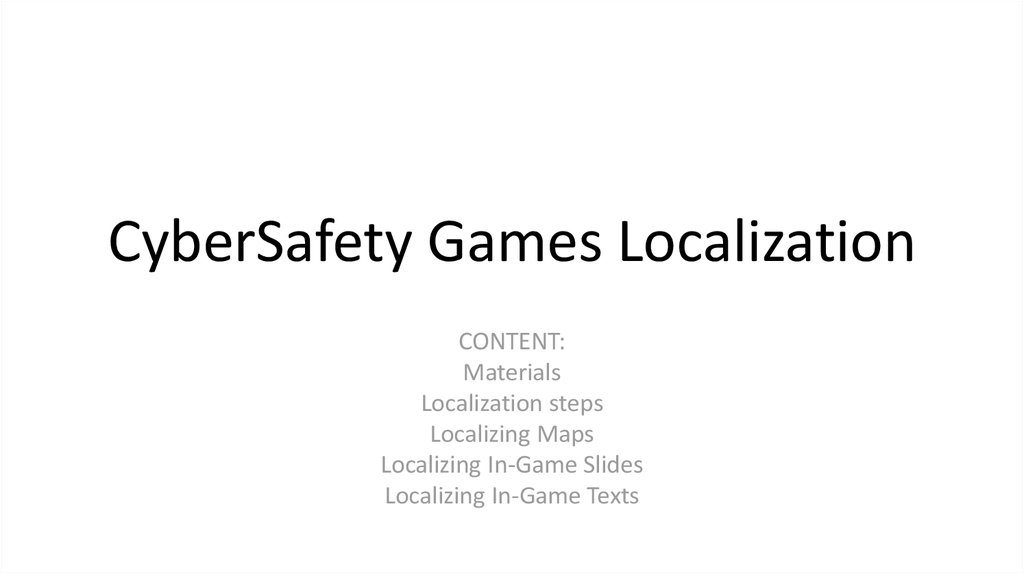CyberSafety Games Localization