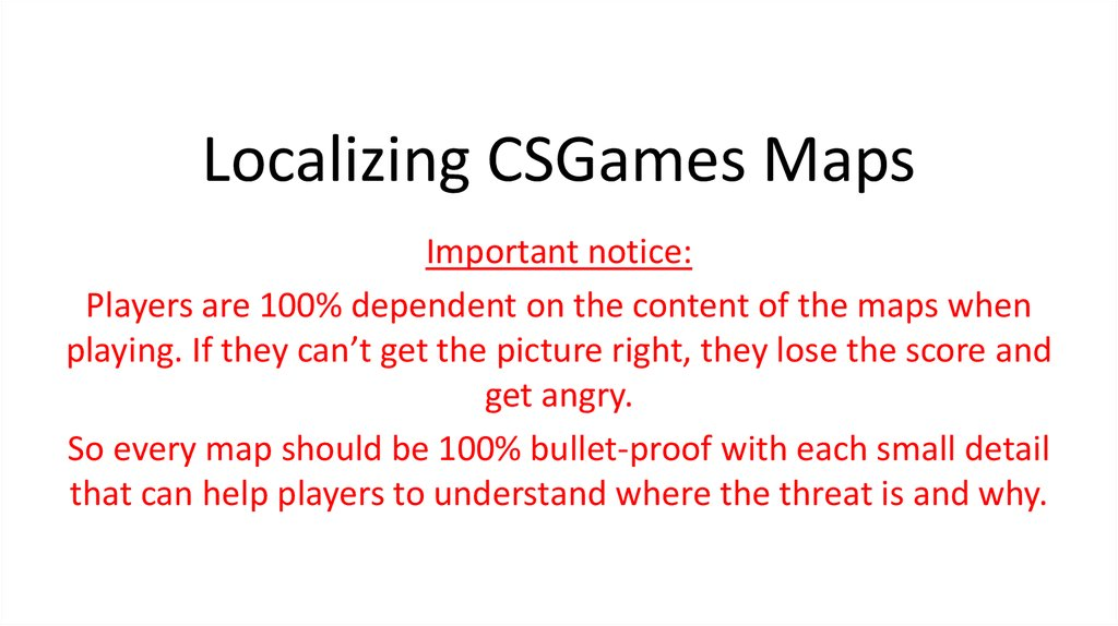 Localizing CSGames Maps