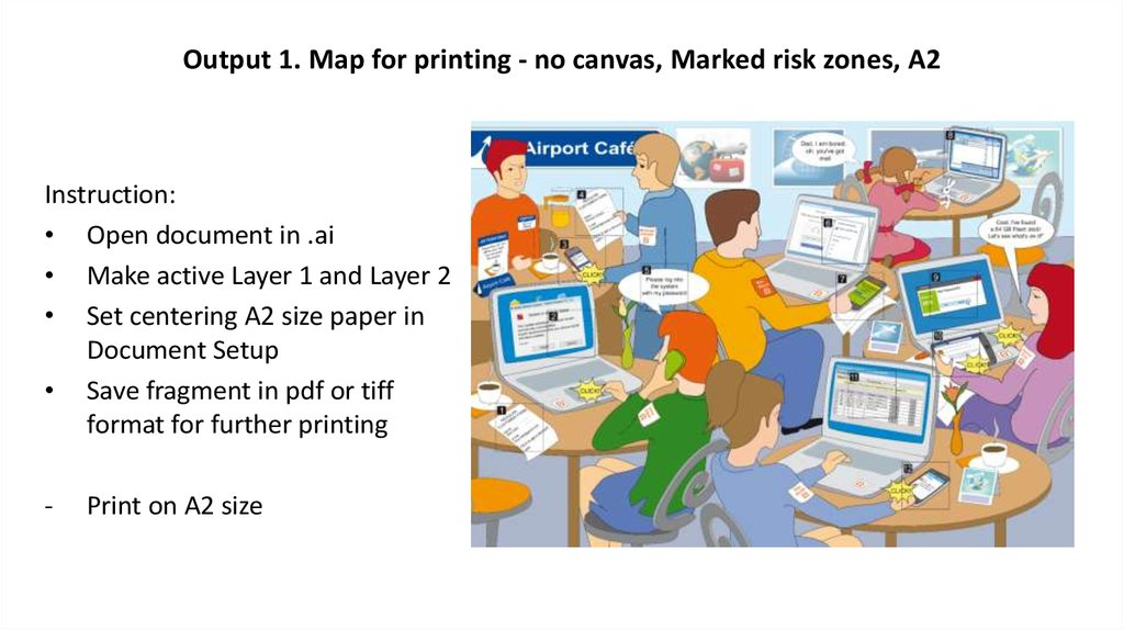 Output 1. Map for printing - no canvas, Marked risk zones, A2