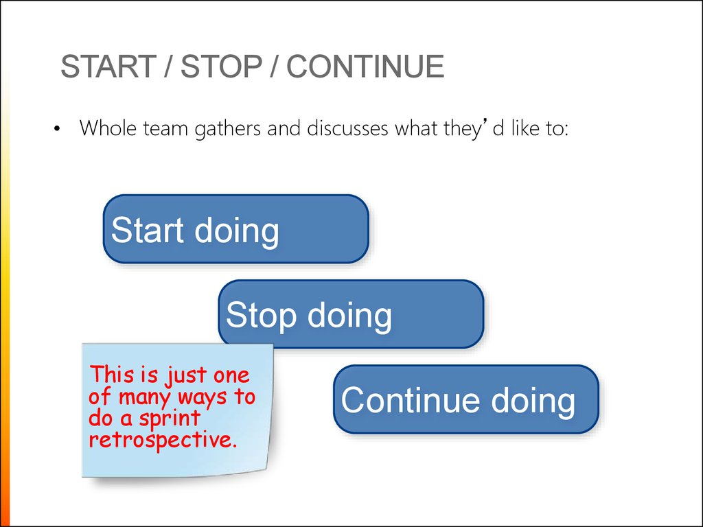 Start / Stop / Continue