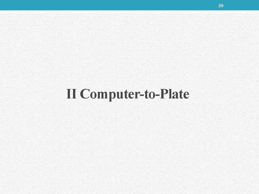 II Computer-to-Plate