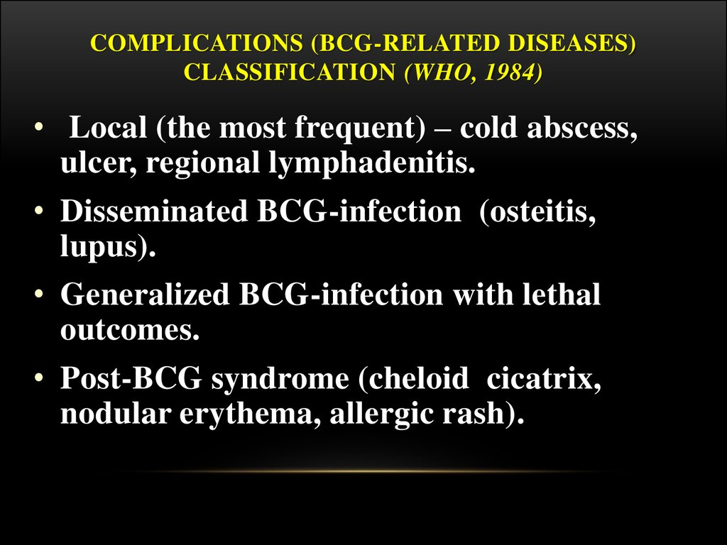 Complications (BCG-related diseases) classification (WHO, 1984)