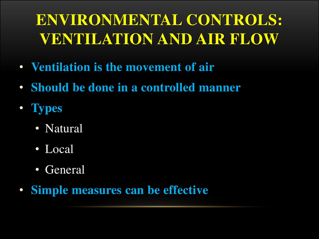 Environmental Controls: Ventilation and Air Flow