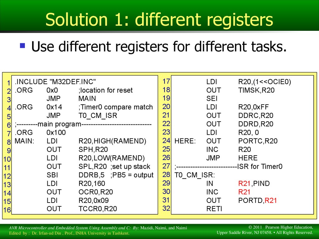 Solution 1: different registers