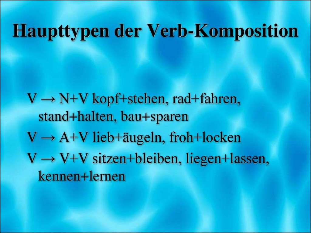 Haupttypen der Verb-Komposition